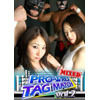 PRO-WRES TAG MATCH MIXED Vol.2